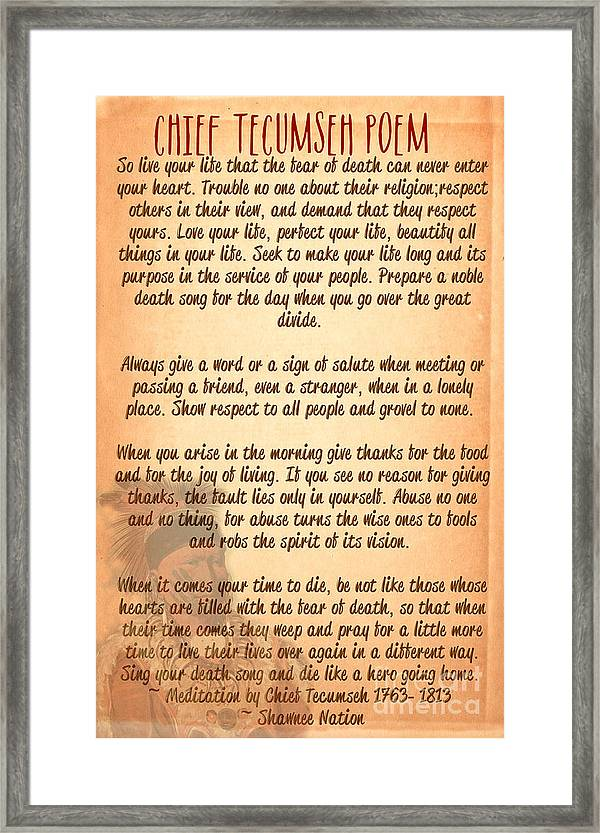 Chief Tecumseh Poem Live Your Life Framed Print By