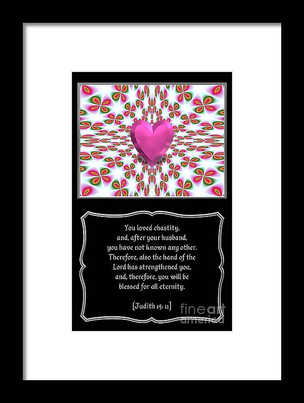 Judith 15: 11 Framed Print featuring the digital art Heart And Love Design 16 With Bible Quote by Rose Santuci-Sofranko