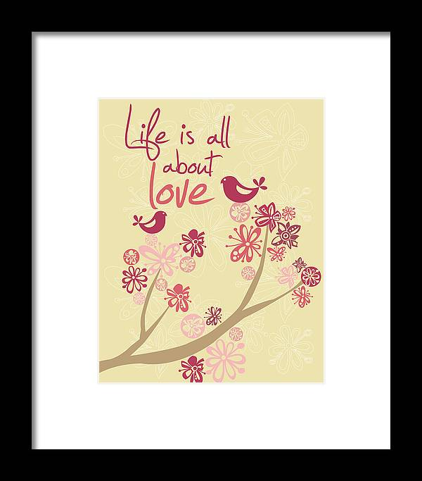 Illustration Framed Print featuring the photograph Life Is All About Love by Valentina Ramos
