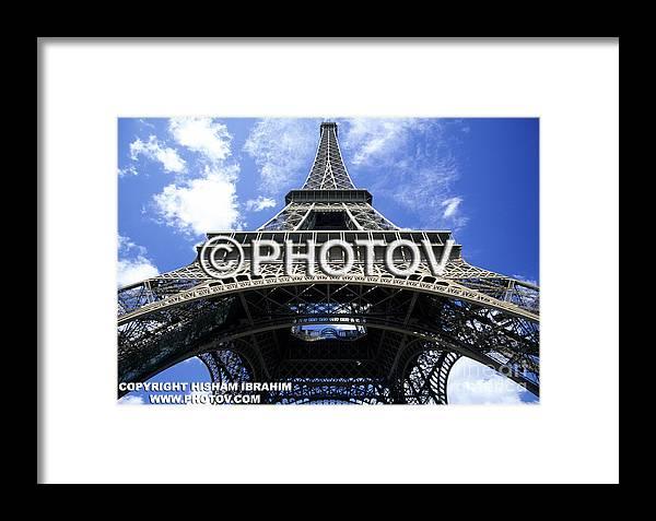 The Eiffel Tower Framed Print featuring the photograph The Eiffel Tower - Paris - France by Hisham Ibrahim