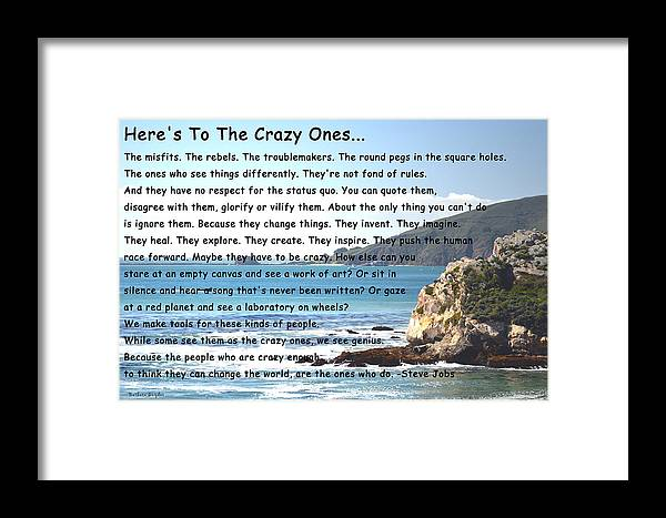 To The Crazy Ones I Framed Print featuring the digital art To The Crazy Ones by Barbara Snyder