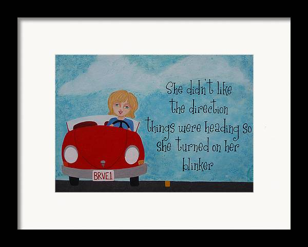 Direction Framed Print featuring the painting Turned On Her Blinker by Brandy Gerber