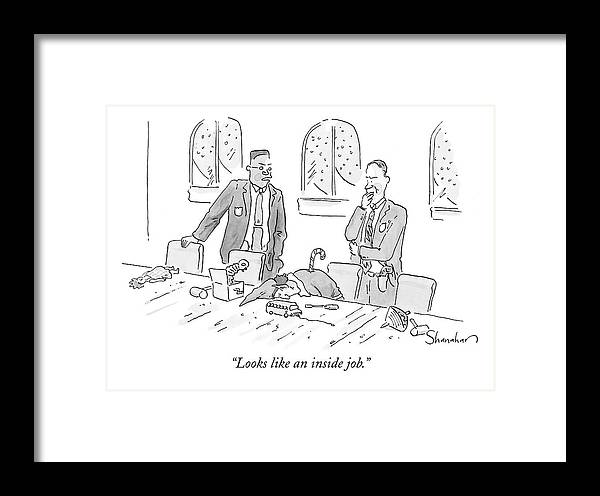 Christmas Framed Print featuring the drawing Looks Like An Inside Job by Danny Shanahan