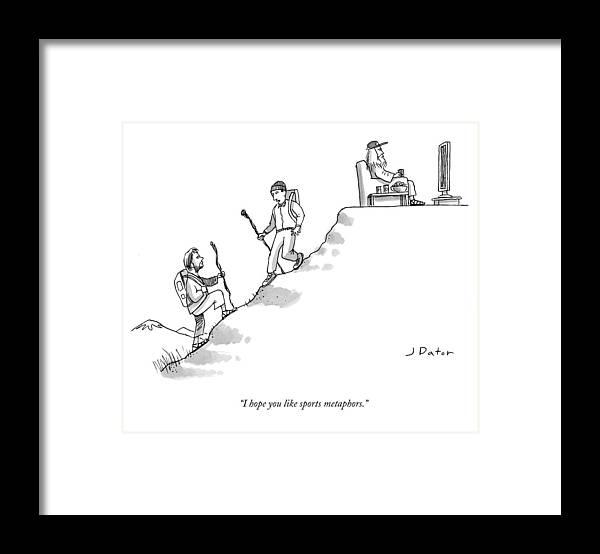 I Hope You Like Sports Metaphors. Framed Print featuring the drawing I Hope You Like Sports Metaphors by Joe Dator