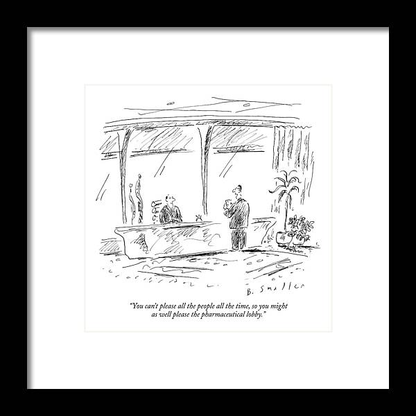 Politics Government Ethics   (advisor Talking To Politician.) 122537 Bsm Barbara Smaller Framed Print featuring the drawing You Can't Please All The People All The Time by Barbara Smaller