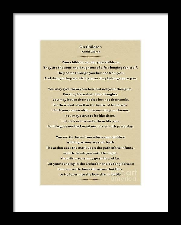 Framed Print featuring the photograph 184- Kahlil Gibran - On Children by Joseph Keane