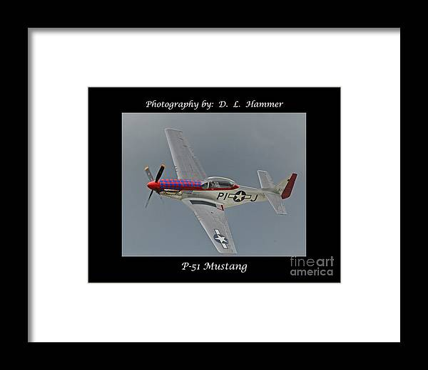Vehicles Framed Print featuring the photograph P-51 Mustang by Dennis Hammer