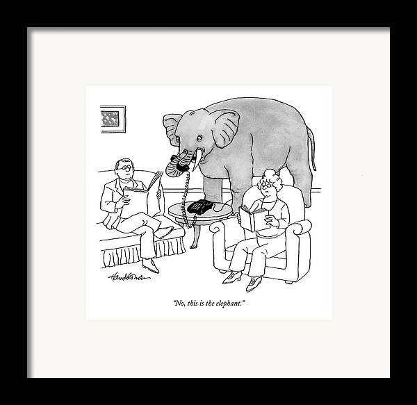 Elephants Talking Pets   (elephant Answering A Phone In A Living Room.) 121678 Jha J.b. Handelsman Framed Print featuring the drawing No, This Is The Elephant by J.B. Handelsman