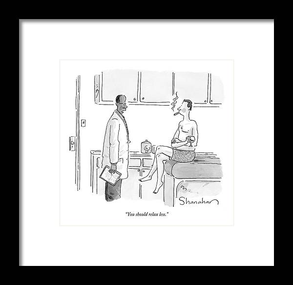 You Should Relax Less. Framed Print featuring the drawing You Should Relax Less by Danny Shanahan