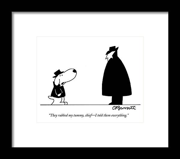 Interrogate Framed Print featuring the drawing They Rubbed My Tummy by Charles Barsotti