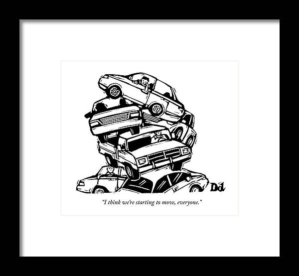 Cctk Traffic Framed Print featuring the drawing 6 Cars Pile On Top Of One Another by Drew Dernavich