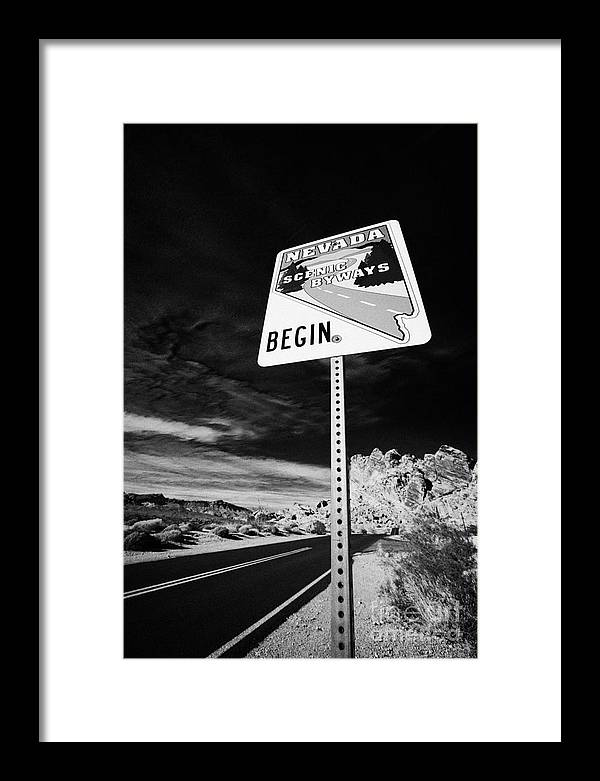 Valley Framed Print featuring the photograph Nevada Scenic Byways Begin Signpost On The White Domes Road Valley Of Fire State Park Nevada Usa by Joe Fox