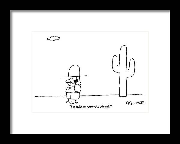 A Cowboy Talks On A Cell Phone In A Desert by Charles Barsotti