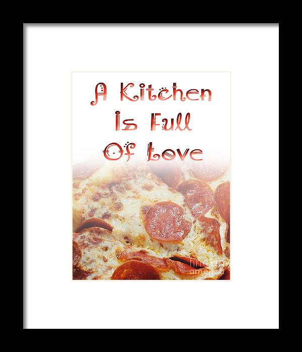 Andee Design Pizza Framed Print featuring the photograph A Kitchen Is Full Of Love 10 by Andee Design