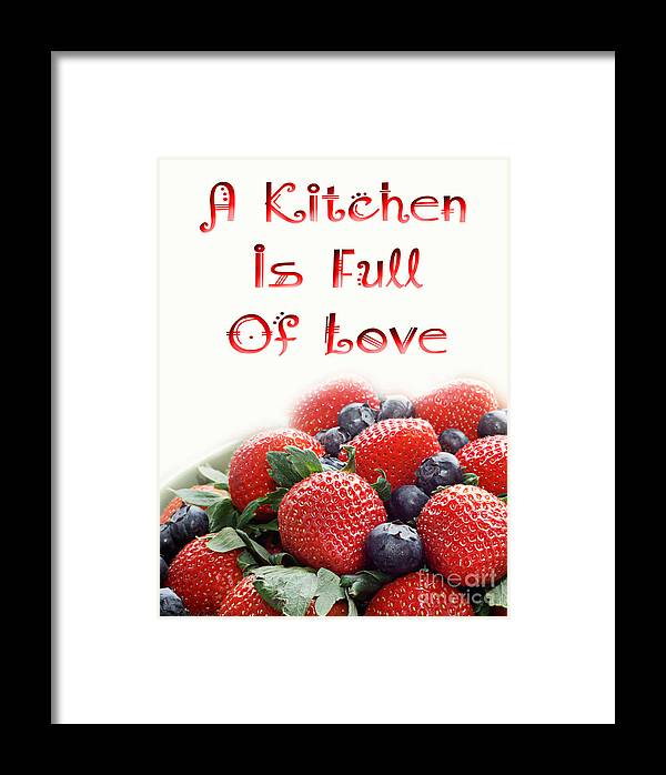 Strawberries Framed Print featuring the digital art A Kitchen Is Full Of Love 9 by Andee Design