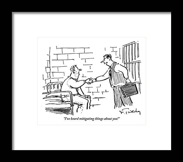 Mitigating Framed Print featuring the drawing A Lawyer With A Briefcase Shakes The Hand by Mike Twohy