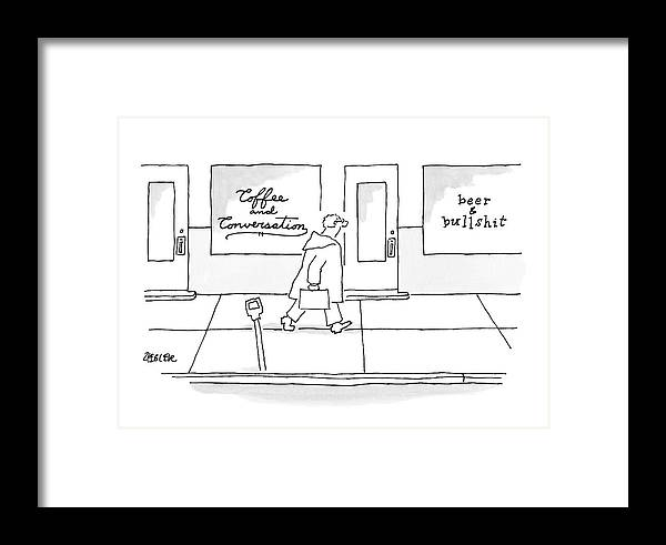 Coffee Framed Print featuring the drawing A Man Walks Past Two Shops by Jack Ziegler