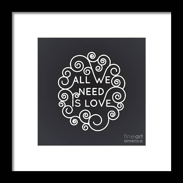 Date Framed Print featuring the digital art All We Need Is Love - Vector Geometric by Tatyana Yamshanova