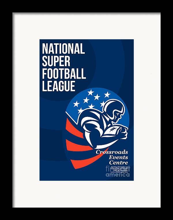 American Football Framed Print featuring the digital art American National Super Football League Poster by Aloysius Patrimonio