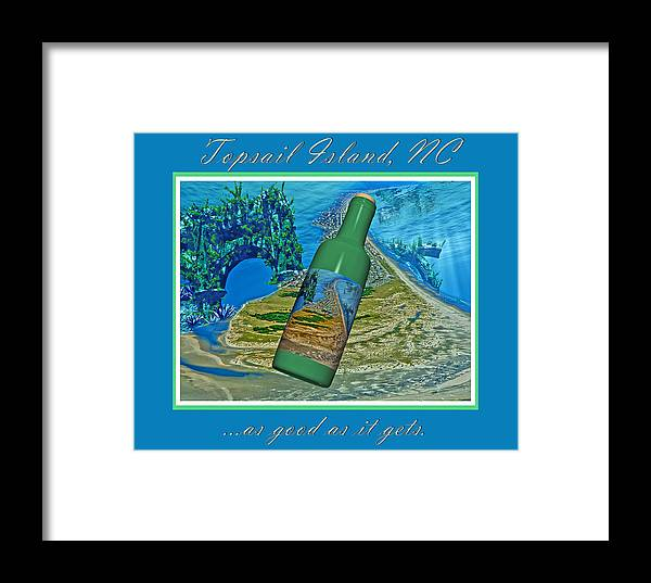 Topsail Framed Print featuring the mixed media As Good As It Gets by Betsy Knapp