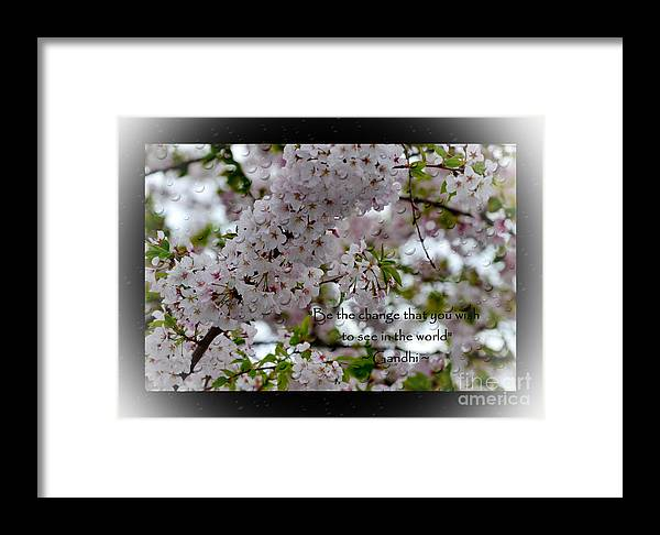 Flowers Framed Print featuring the photograph Be The Change by Eva Thomas