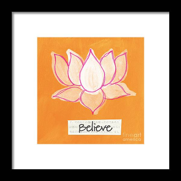 Lotus Framed Print featuring the painting Believe by Linda Woods