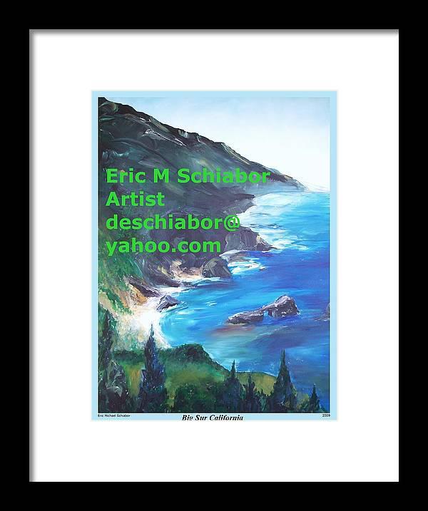 Big Sur Framed Print featuring the painting Big Sur Califorina by Eric Schiabor