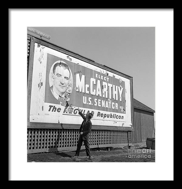 Cold War Framed Print featuring the photograph Billboard For Senator Joe Mccarthy 1948 by The Harrington Collection