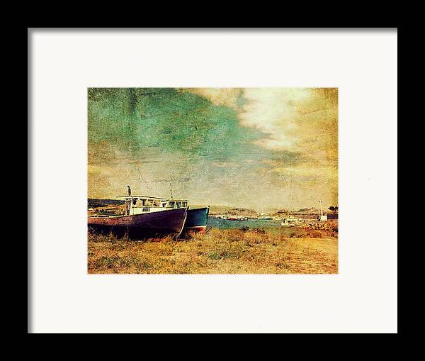 Grunge Framed Print featuring the photograph Boat Dreams On A Hill by Tracy Munson