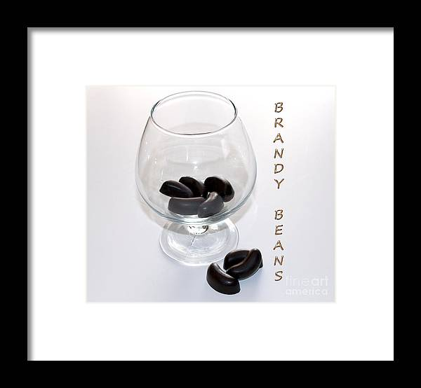 Brandy Framed Print featuring the photograph Brandy Beans - Liqueur - Chocolate by Barbara Griffin