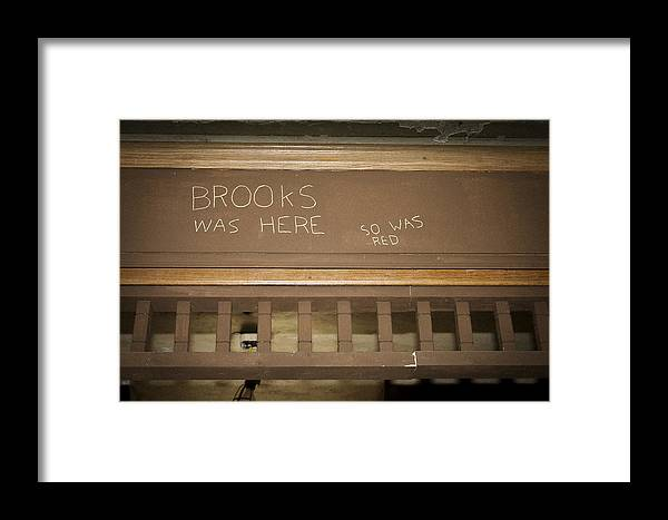 Shawshank Framed Print featuring the photograph Brooks Was Here by Jack R Perry