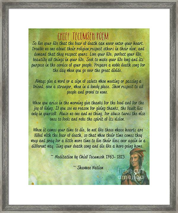 Tecumseh Framed Print Featuring The Digital Art Chief Tecumseh Poem   Live  Your Life By Celestial