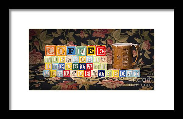 Coffee The Most Important Meal Of The Day Framed Print featuring the photograph Coffee The Most Important Meal Of The Day by Art Whitton