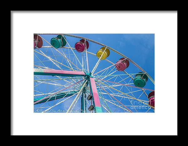 Ferris Wheel Framed Print featuring the photograph Colorful Ride by Pam Fitzgerald Beautiful You Art