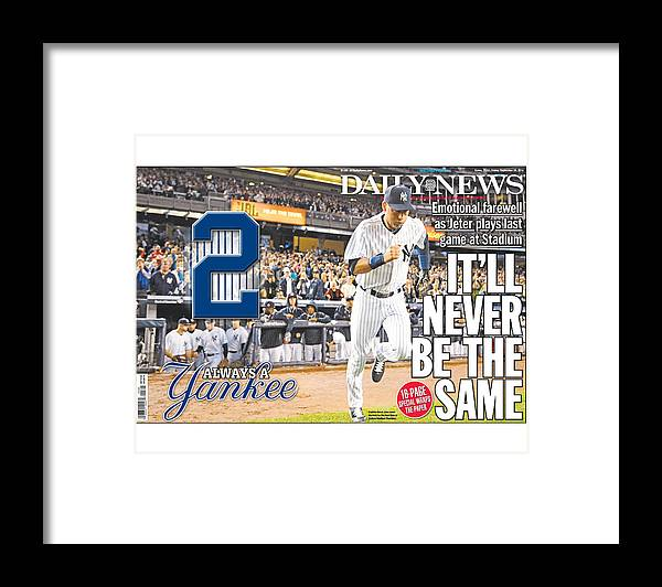 American League Baseball Framed Print featuring the photograph Daily News Front Page Wrap Derek Jeter by New York Daily News