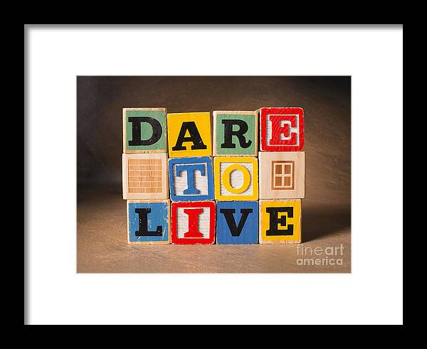 Dare To Live Framed Print featuring the photograph Dare To Live by Art Whitton