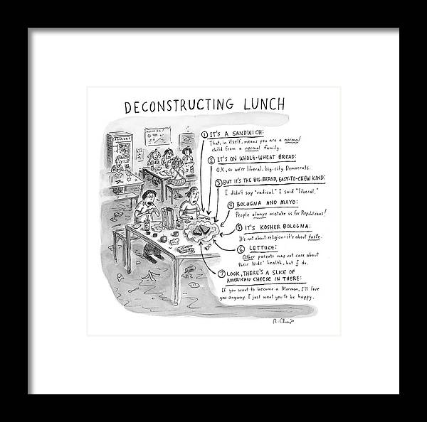 Sandwiches Framed Print featuring the drawing Deconstructing Lunch by Roz Chast