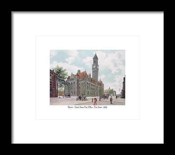 Detroit Framed Print featuring the digital art Detroit - United States Post Office - Fort Street - 1908 by John Madison