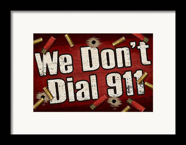 Sign Framed Print featuring the painting Dial 911 by JQ Licensing