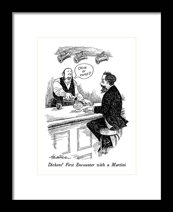 Dickens' First Encounter With A Martini   - Title. The Bartender Asks Him Books Titles Framed Print featuring the drawing Dickens' First Encounter With A Martini by J.B. Handelsman