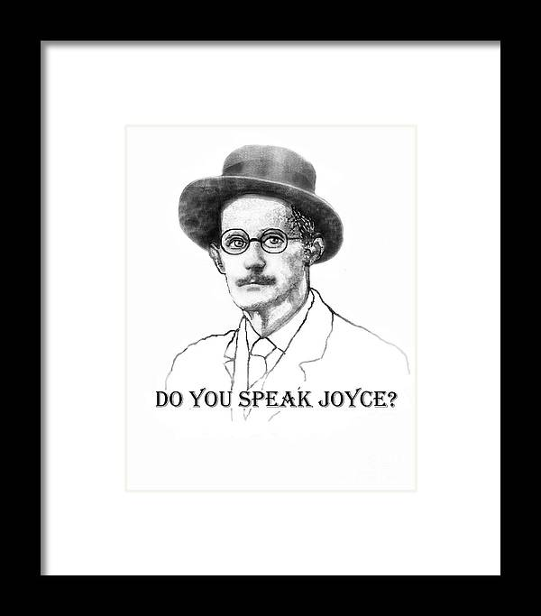 James Joyce Framed Print featuring the painting Do You Speak Joyce by Jerry Kool
