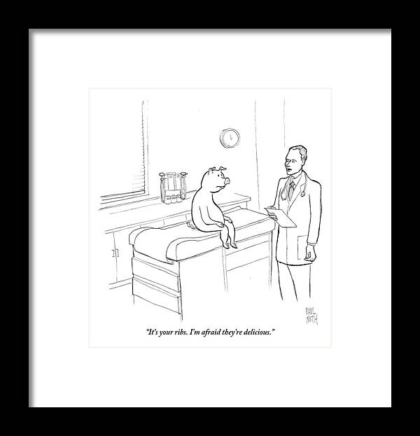 Pigs Framed Print featuring the drawing Doctor To Pig by Paul Noth