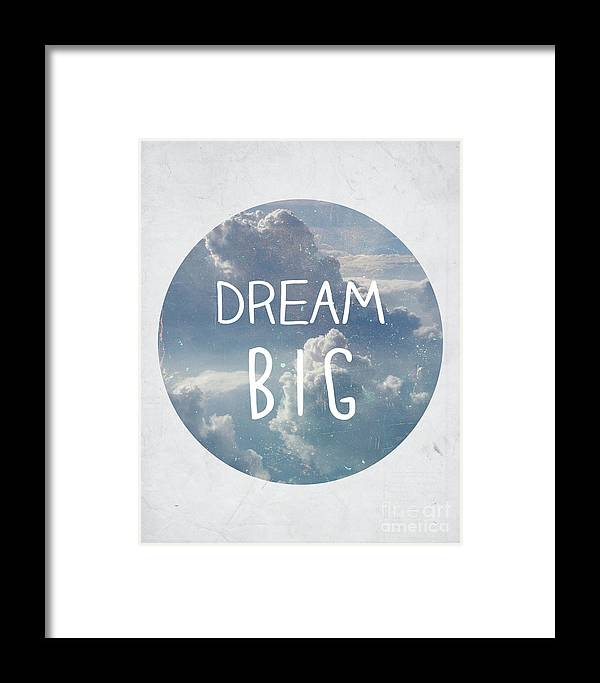 Dream Framed Print featuring the photograph Dream Big by Pati Photography