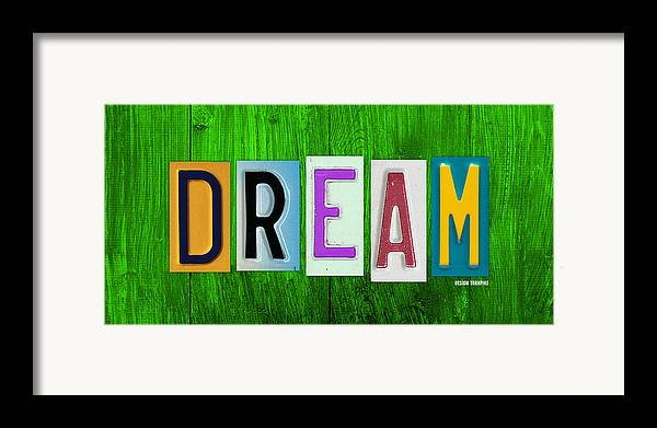 Dream License Plate Letter Vintage Phrase Artwork On Green Framed Print featuring the mixed media Dream License Plate Letter Vintage Phrase Artwork On Green by Design Turnpike