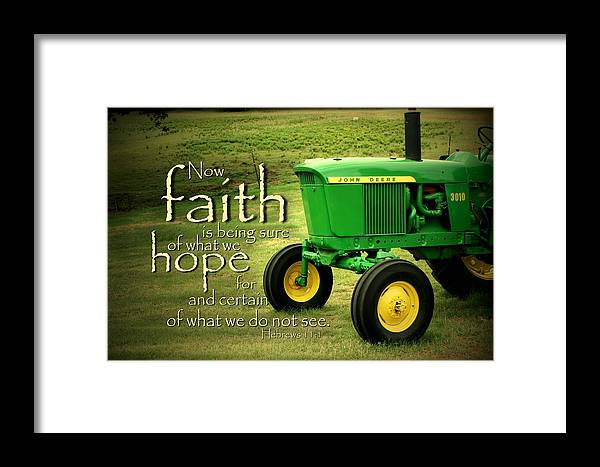 John Deere Framed Print featuring the photograph Faith And Hope by Linda Fowler