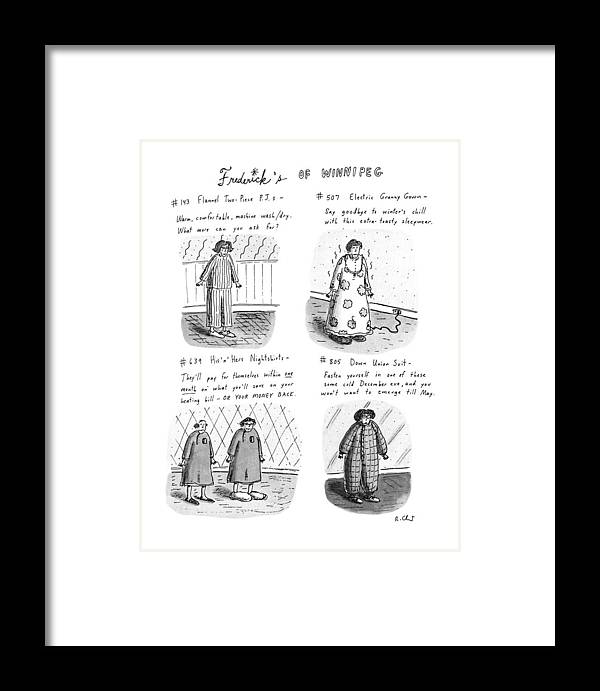 Frederick's Of Winnipeg: Title. 4-panel Drawing Shows Such Items As Flannel Pajamas Framed Print featuring the drawing Frederick's Of Winnipeg by Roz Chast