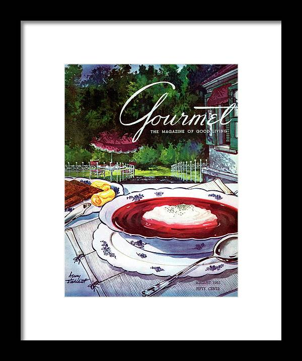 Illustration Framed Print featuring the photograph Gourmet Cover Featuring A Bowl Of Borsch by Henry Stahlhut