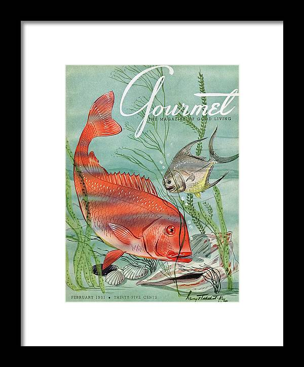 Illustration Framed Print featuring the photograph Gourmet Cover Featuring A Snapper And Pompano by Henry Stahlhut