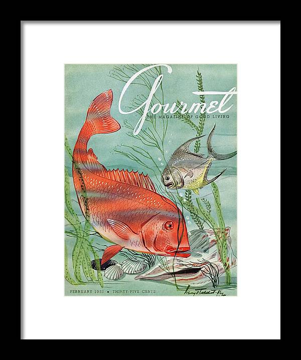 Illustration Framed Print featuring the painting Gourmet Cover Featuring A Snapper And Pompano by Henry Stahlhut