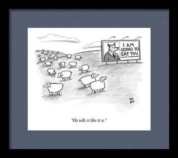 He Tells It Like It Is by Paul Noth